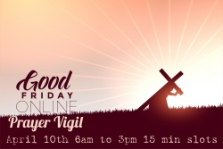 Good Friday Online Prayer Vigil